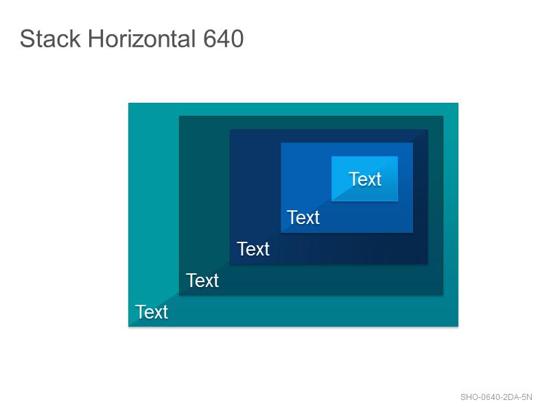 Stack Horizontal 640