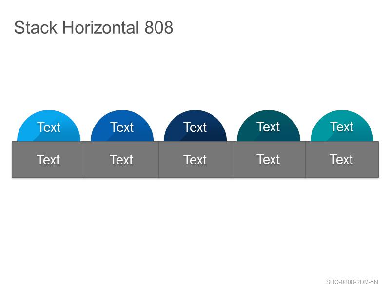 Stack Horizontal 808