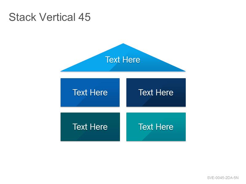 Stack Vertical 45