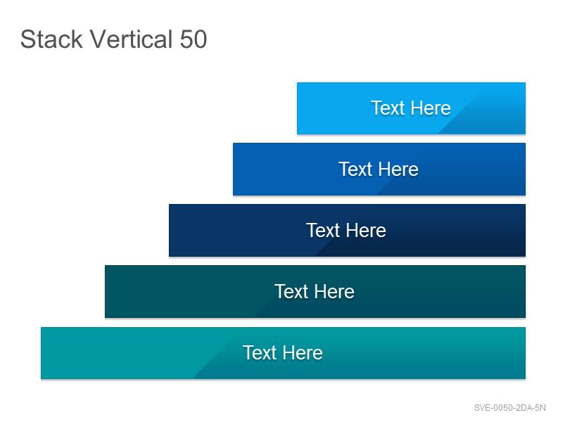 Stack Vertical 50