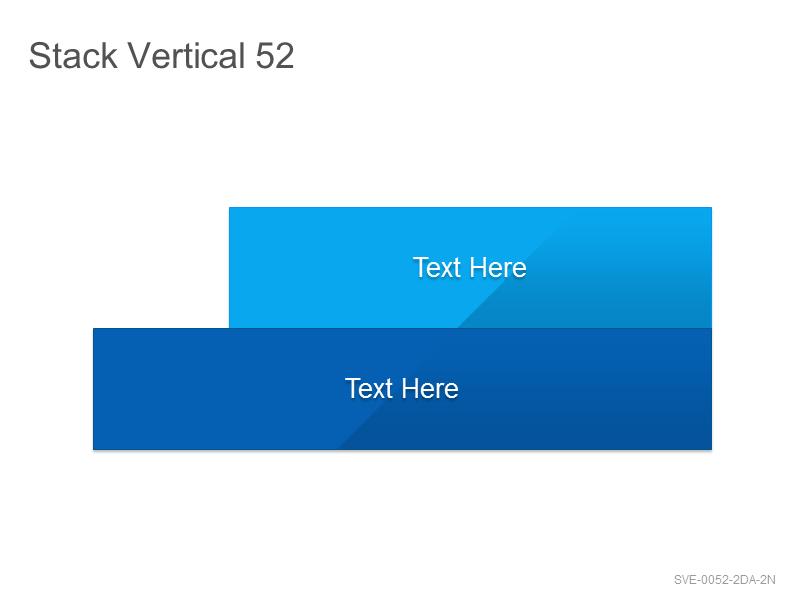 Stack Vertical 52