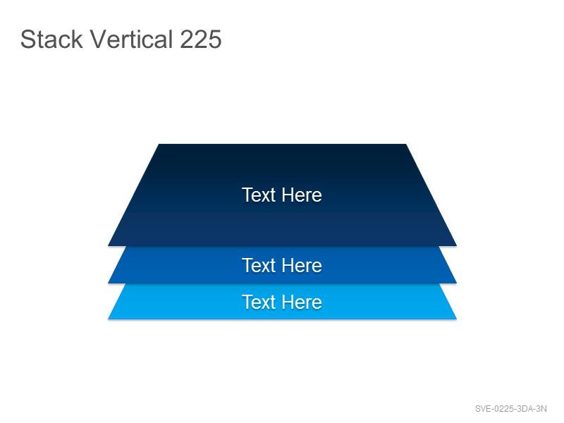 Stack Vertical 225