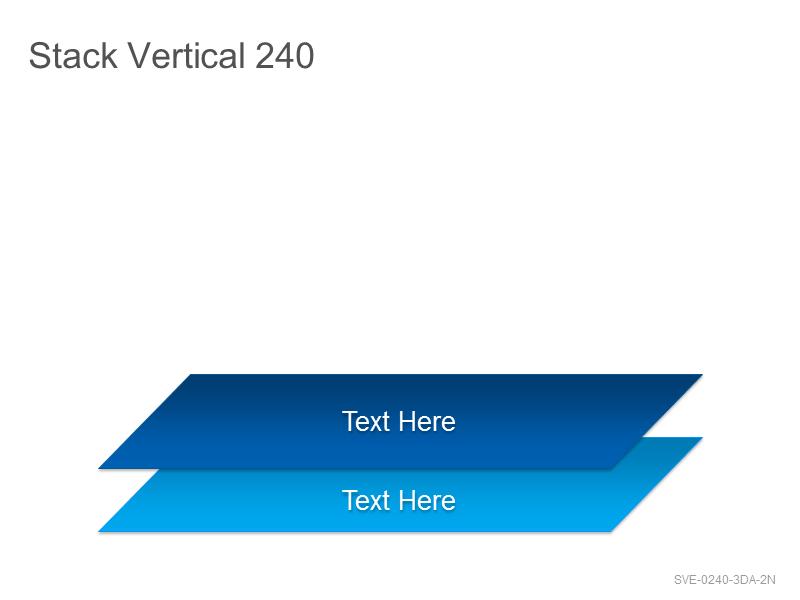 Stack Vertical 240