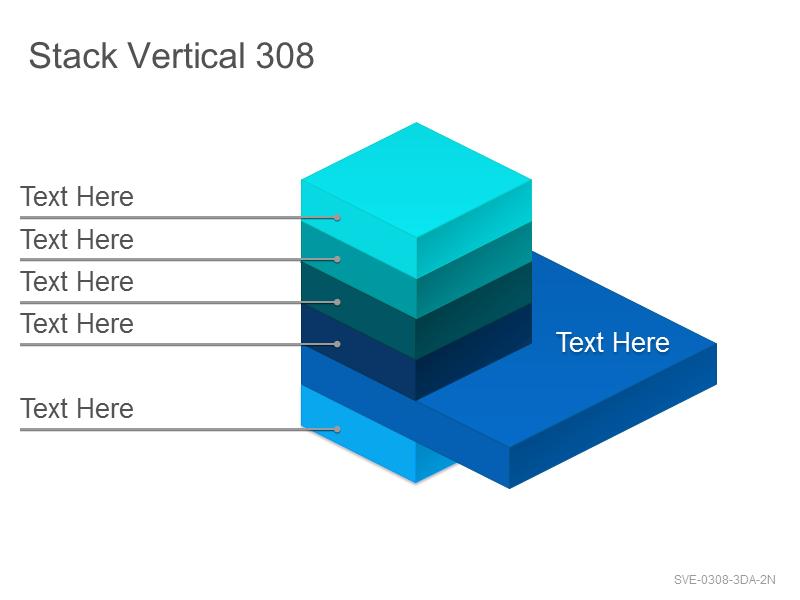 Stack Vertical 308