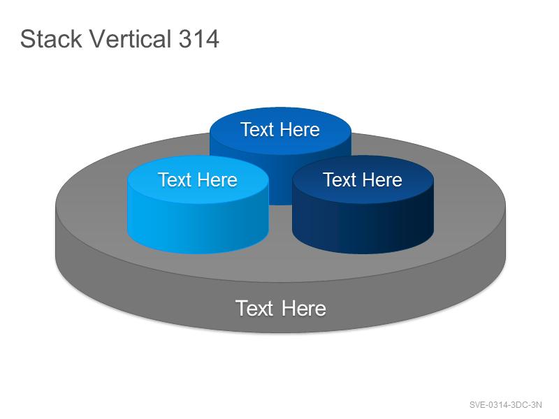 Stack Vertical 314